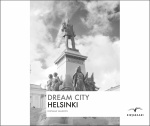 Dream city : Helsinki